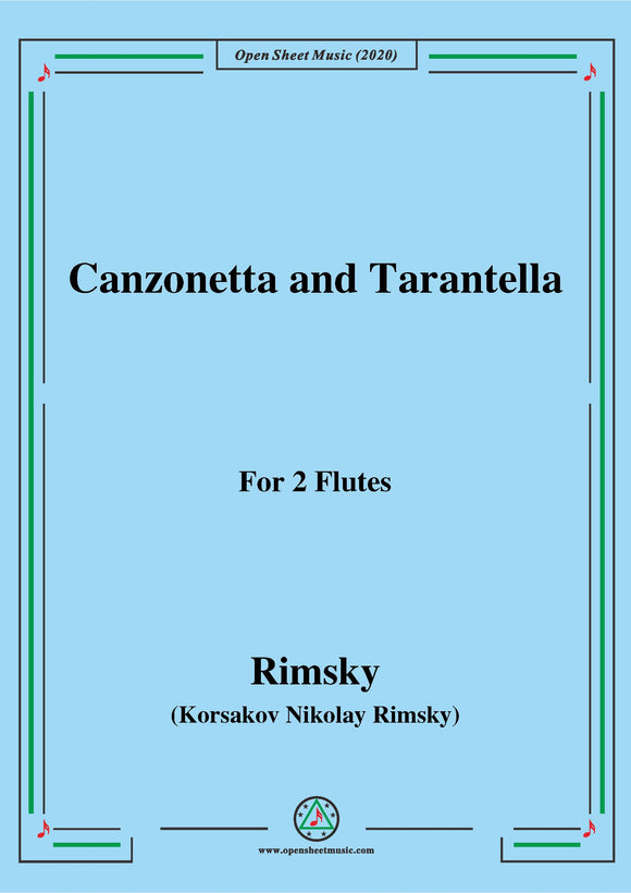 Rimsky-Korsakov-Canzonetta and Tarantella,for 2 Flutes