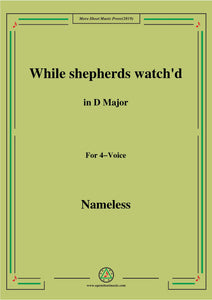 Nameless-Christmas Carol,While shepherds watch'd,in D Major,for 4 Voice