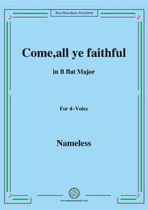 Nameless-Christmas Carol,Come,all ye faithful,in B flat Major,for 4 Voice