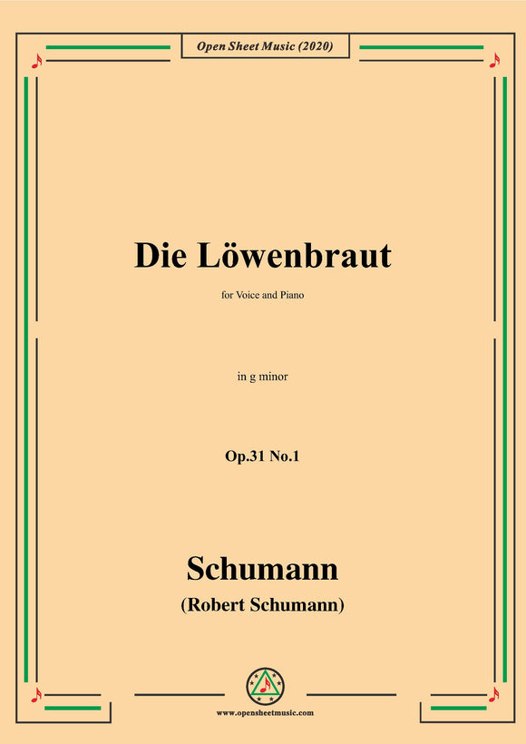 Schumann-Die Löwenbraut,Op.31 No.1 in g minor