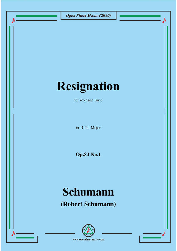 Schumann-Resignation,Op.83 No.1 in D flat Major