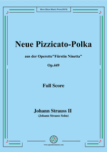 Johann Strauss II-Neue Pizzicato-Polka,Op.449,for Orchestra