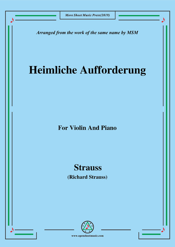 Richard Strauss-Heimliche Aufforderung, for Violin and Piano