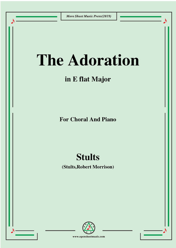 Stults-The Story of Christmas,No.7,Adoration,O Wondrous Love,for Choral and Piano