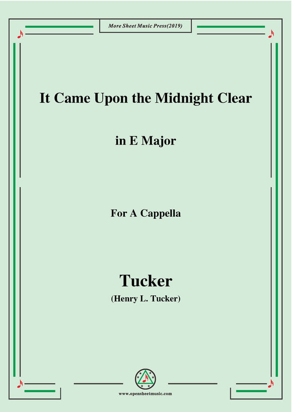 Tucker-It Came Upon the Midnight Clear,for A Cappella