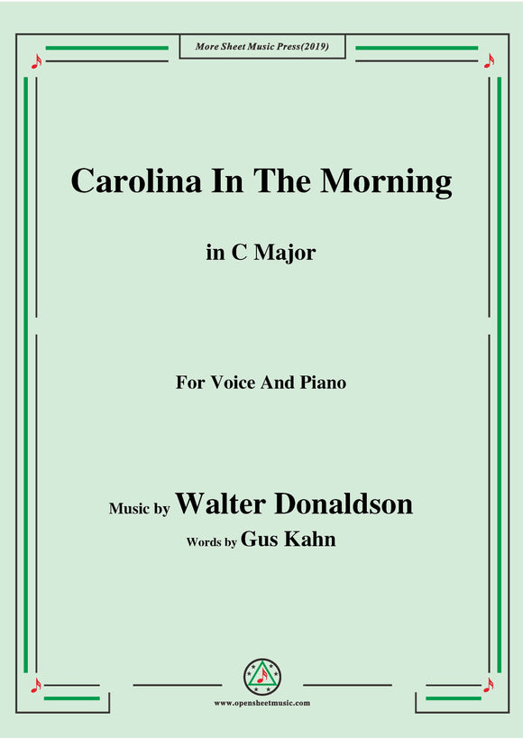 Walter Donaldson-Carolina In The Morning,for Voice and Piano