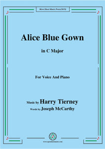 Harry Tierney-Alice Blue Gown,for Voice and Piano