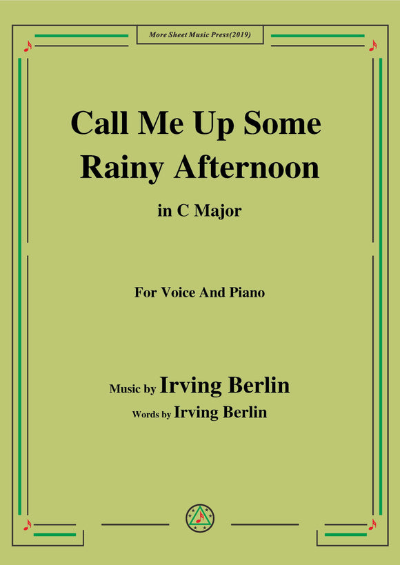 Irving Berlin-Call Me Up Some Rainy Afternoon