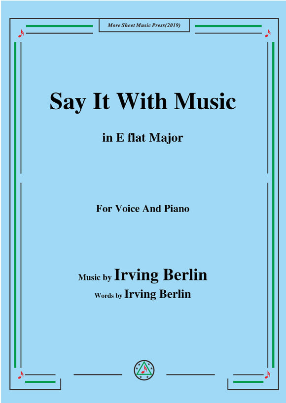 Irving Berlin-Say It With Music