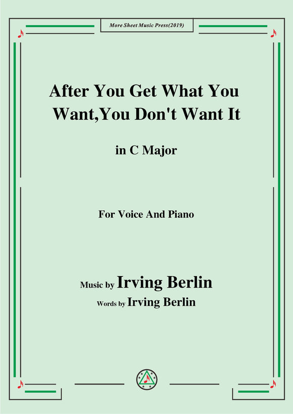 Irving Berlin-After You Get What You Want