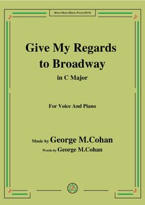 George M. Cohan-Give My Regards to Broadway