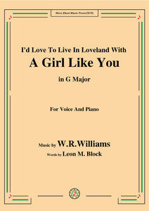 W. R. Williams-I'd Love To Live In Loveland With A Girl Like You