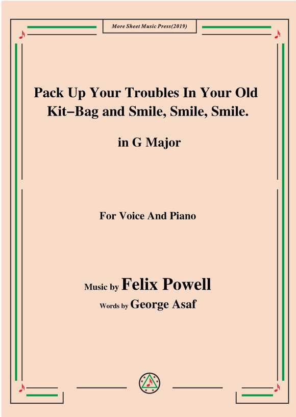 Felix Powell-Pack Up Your Troubles In Your Old Kit Bag and Smile Smile Smile