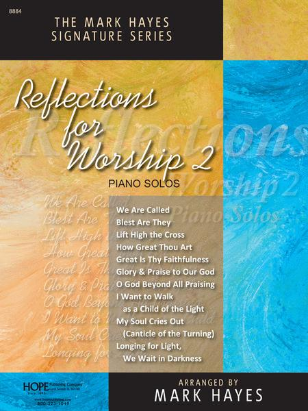 Reflections For Worship II