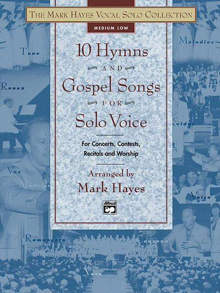 10 Hymns and Gospel Songs for Solo Voice - Medium Low (Book)