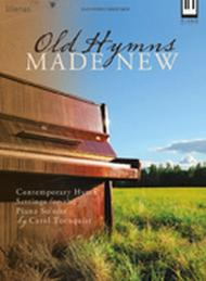 Old Hymns Made New