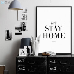 Stay Home Minimalist Black White Motivational Typography Quotes A4 Poster