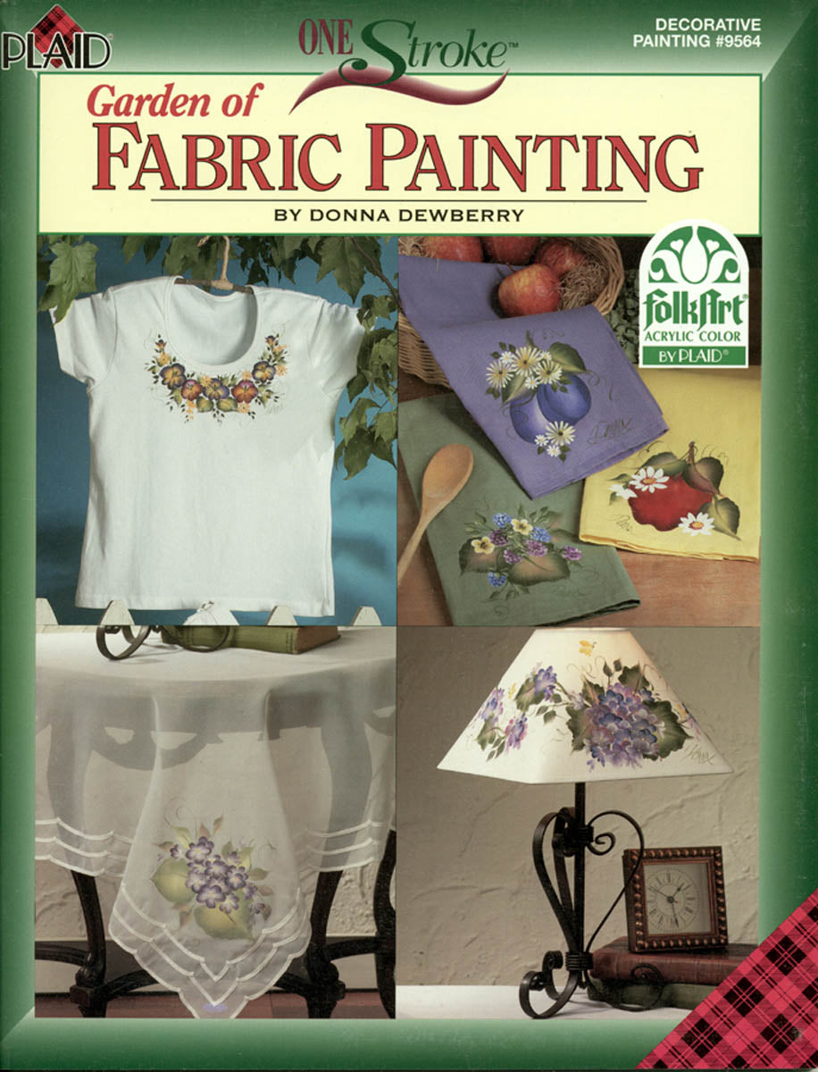 One Stroke: Garden of Fabric Painting by Donna Dewberry