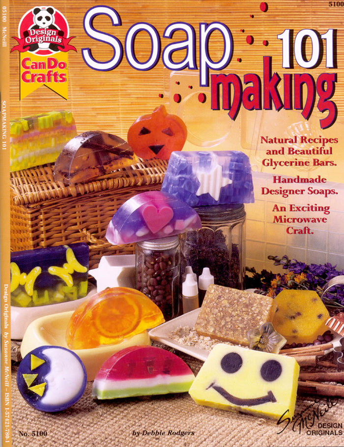 Soapmaking 101 by Debbie Rodgers