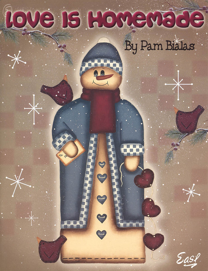 Love Is Homemade by Pam Bialas