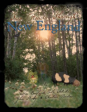 Two Roads Through New England by John Sliney & Charlene Barlow
