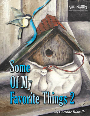 Some of My Favorite Things 02 by Corinne Riopelle