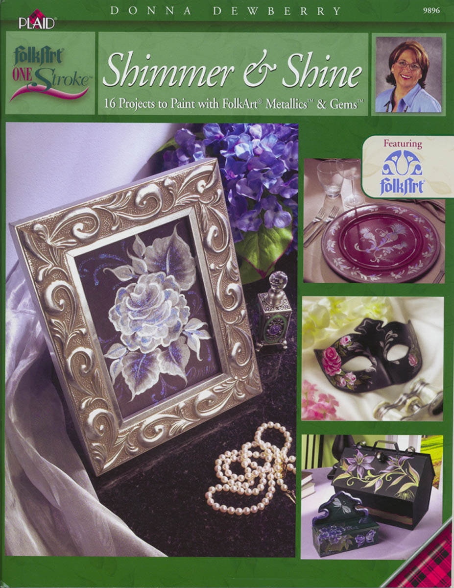 One Stroke: Shimmer & Shine by Donna Dewberry