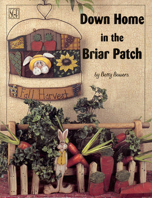 Down Home in the Briar Patch by Betty Bowers