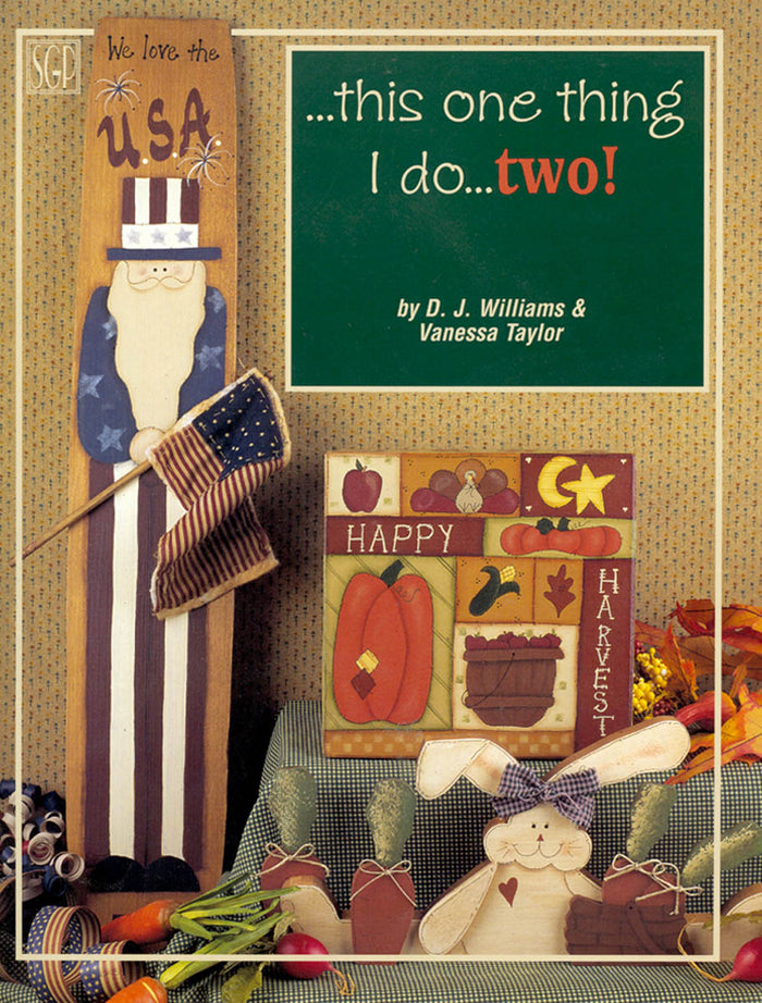 This One Thing I Do... Two! by D. J. Williams & Vanessa Taylor
