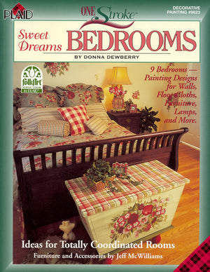 One Stroke: Sweet Dreams Bedrooms by Donna Dewberry