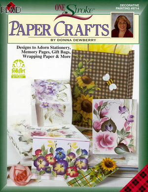 One Stroke: Paper Crafts by Donna Dewberry