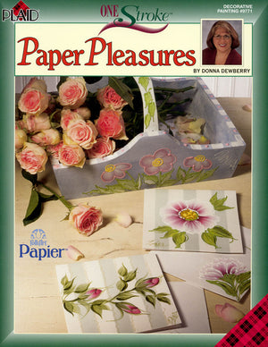 One Stroke: Paper Pleasures by Donna Dewberry
