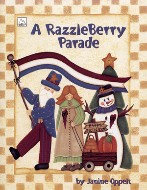 A Razzleberry Parade by Janine Oppelt