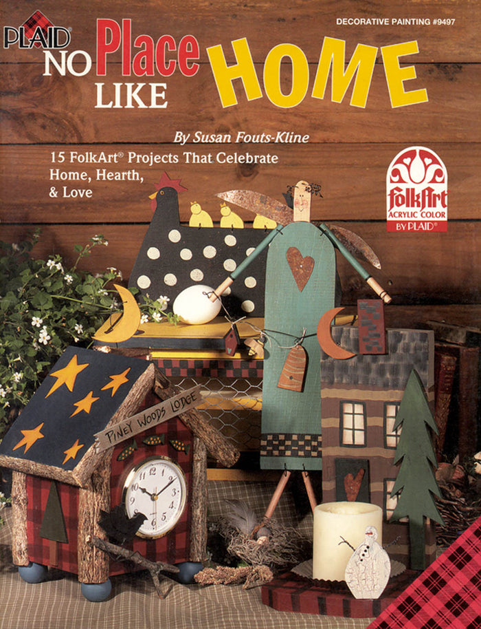 No Place Like Home by Susan Fouts-Kline
