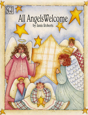 All Angels Welcome by Janis Roberts