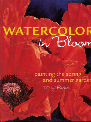 Watercolor In Bloom by Mary Backer