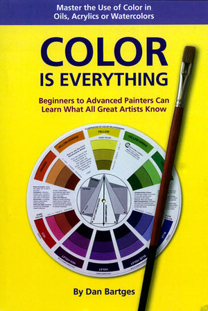 Color Is Everything by Dan Bartges