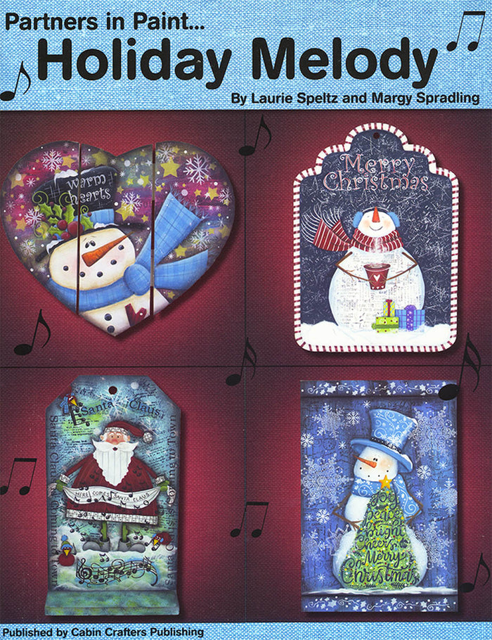 Holiday Melody by Laurie Speltz & Margy Spradling