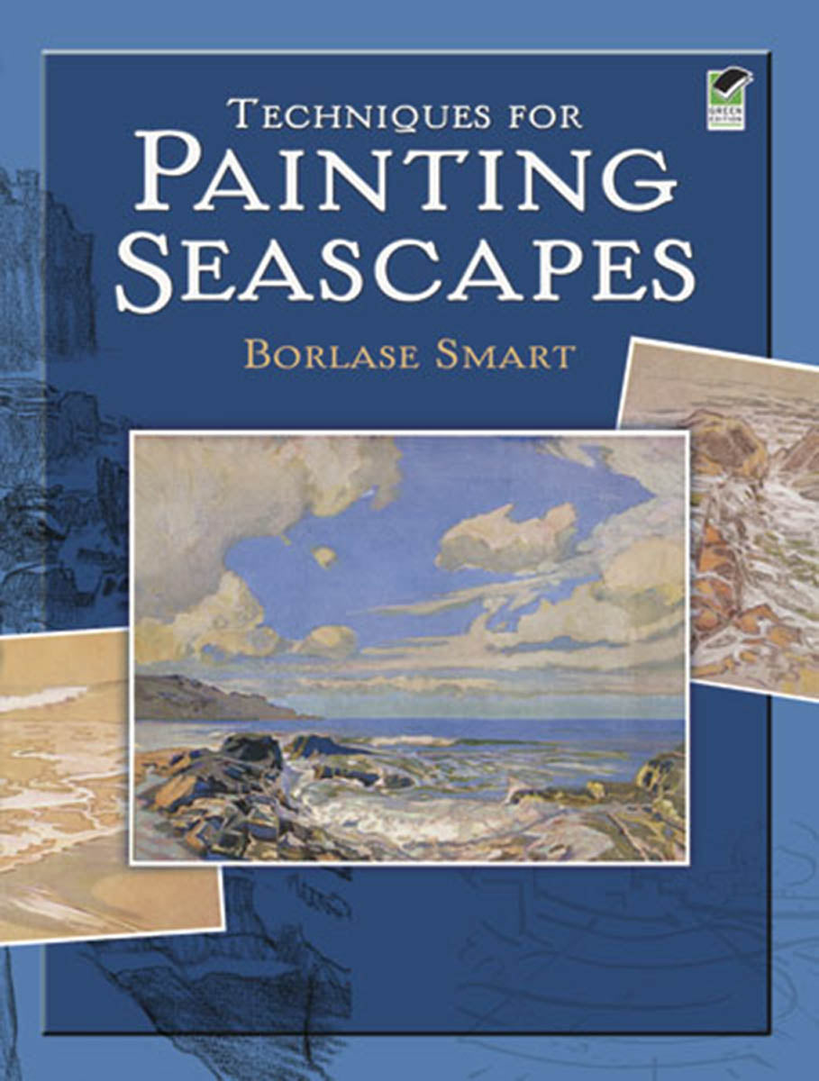 Techniques for Painting Seascapes by Borlase Smart