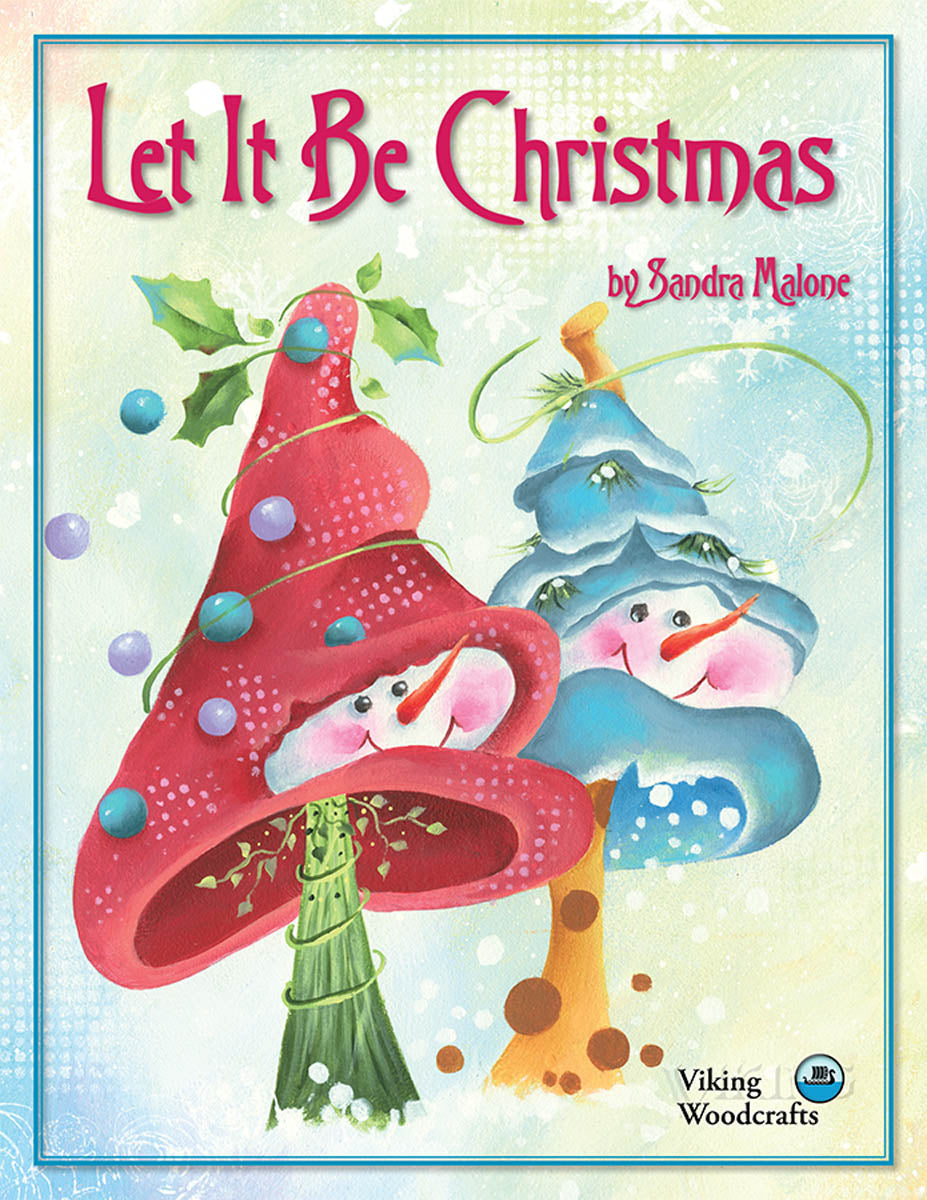 Let It Be Christmas by Sandra Malone