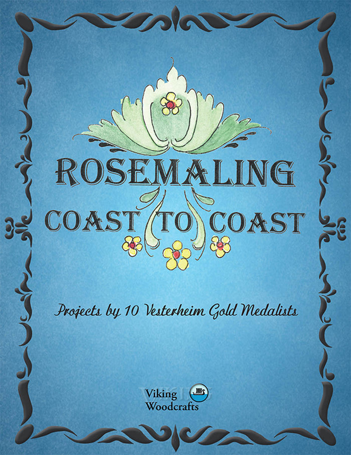 Rosemaling Coast to Coast by Combined Artists