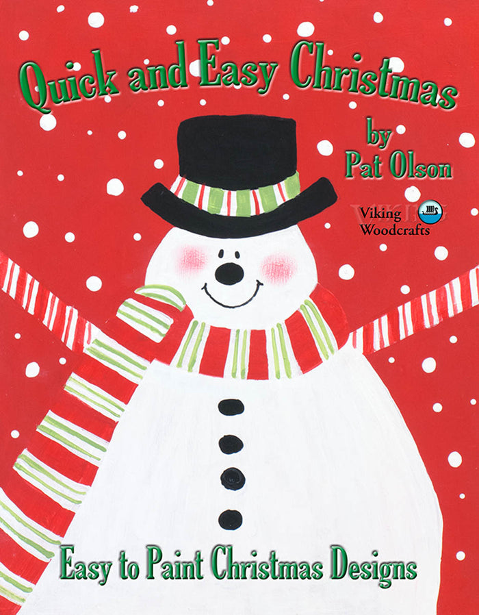 Quick and Easy Christmas: Easy to Paint Christmas Designs by Pat Olson