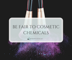 Be Fair to Cosmetic Chemicals