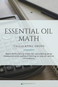 Essential Oil Math: Calculating Drops