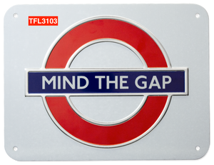 TFL3103 Licensed Mind the Gap Metal Sign Large Size