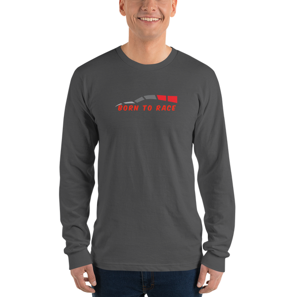 Born To Race Long Sleeve T-Shirt