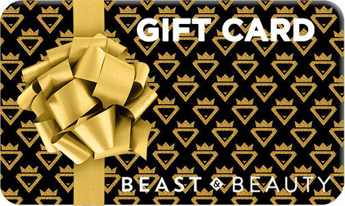 Beast and Beauty Gift Card