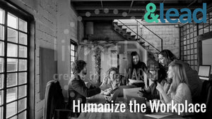 &lead Microlearning: Humanize the Workplace Video