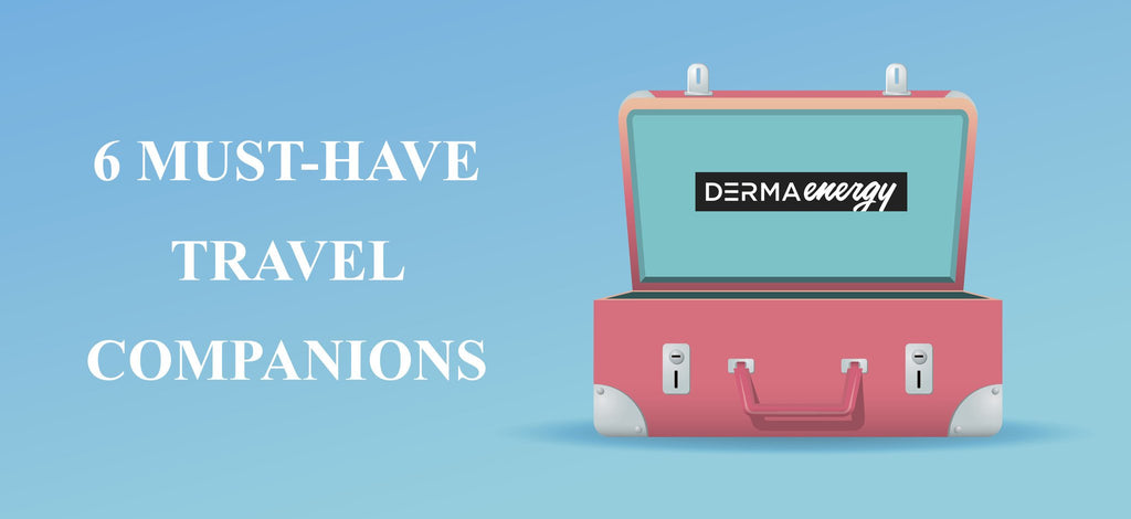 6 MUST-HAVE TRAVEL COMPANIONS