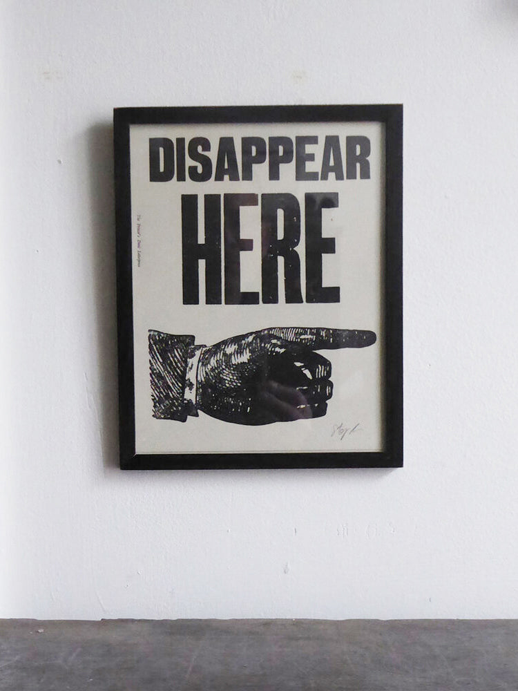 disappear here letterpress print